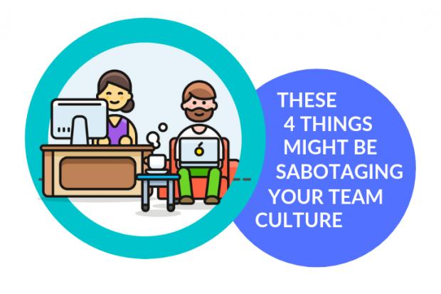 sabotage team culture